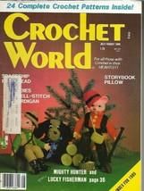 Crochet World Jul Aug 1986 Hunter Fisherman Dolls Potholders Doll Fashions Vtg - $7.99