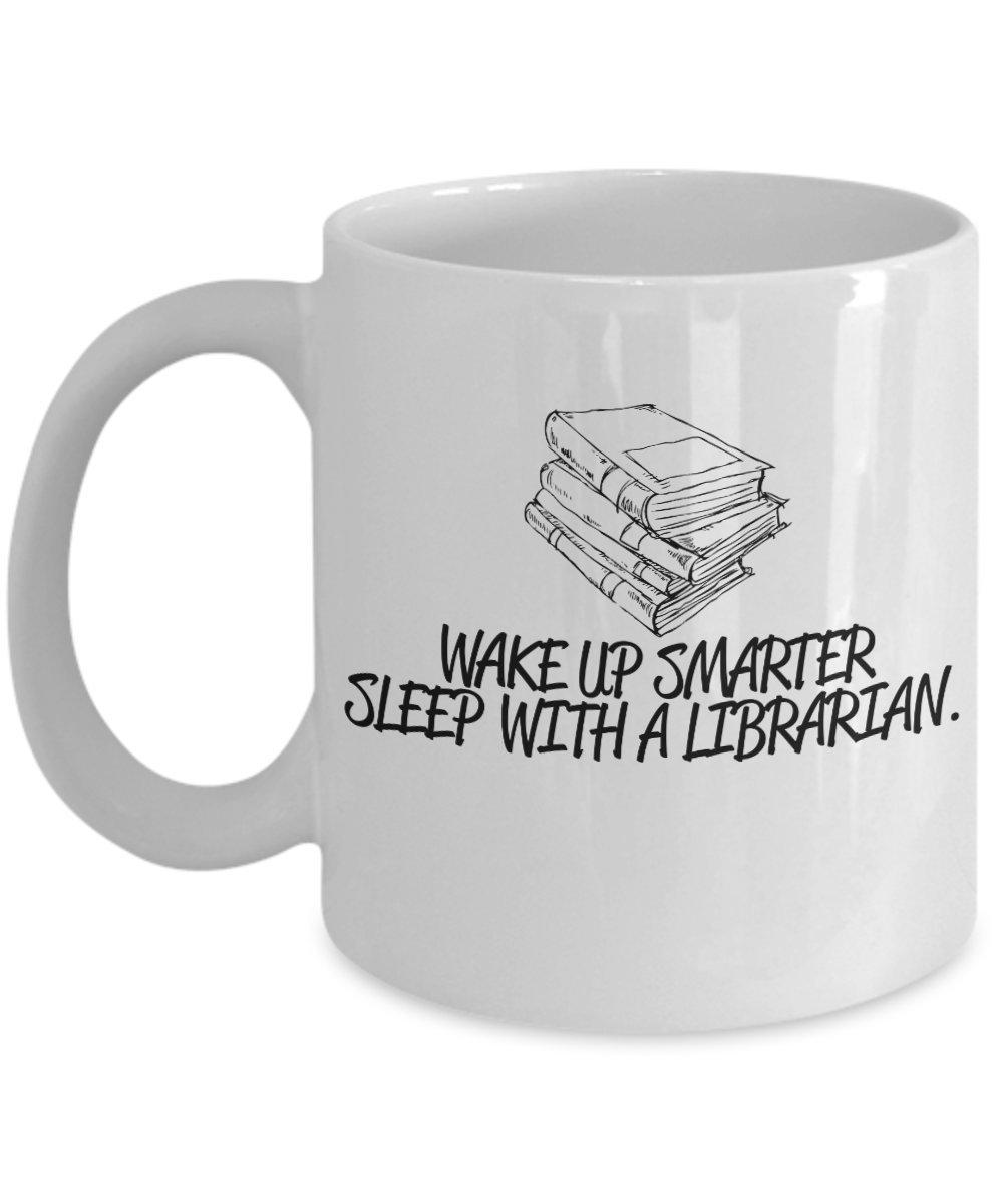 Wake Up Smarter Sleep With A Librarian Coffee Mug. - $15.99