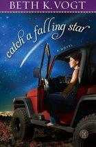 Catch a Falling Star: A Novel [Paperback] Vogt, Beth K. image 1