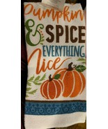 "Pumpkins Set of 2 Kitchen Towels ""Pumpkin & Spice Everything Nice  "" 14""... - $7.00"