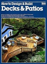 How to Design & Build Decks & Patios Ortho Books - $3.71