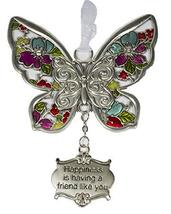 Gnz Inspirational Zinc Butterfly Ornament -Happiness is Having a Friend Like You - $8.05