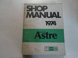 1974 Pontiac Astre Shop Service Manuell Stained Getragen Fabrik OEM Buch... - $39.59
