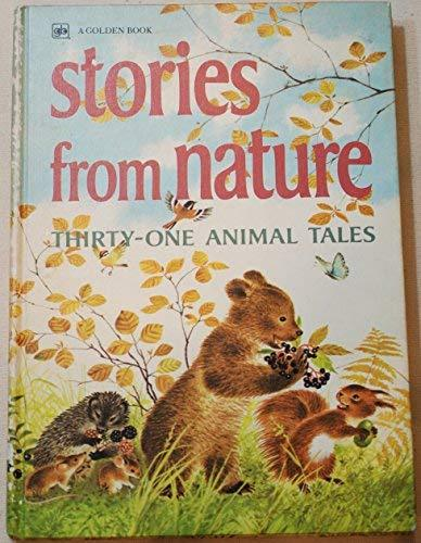 Stories from Nature: Thirty-one Animal Tales [Hardcover] Watson, Jane Werner