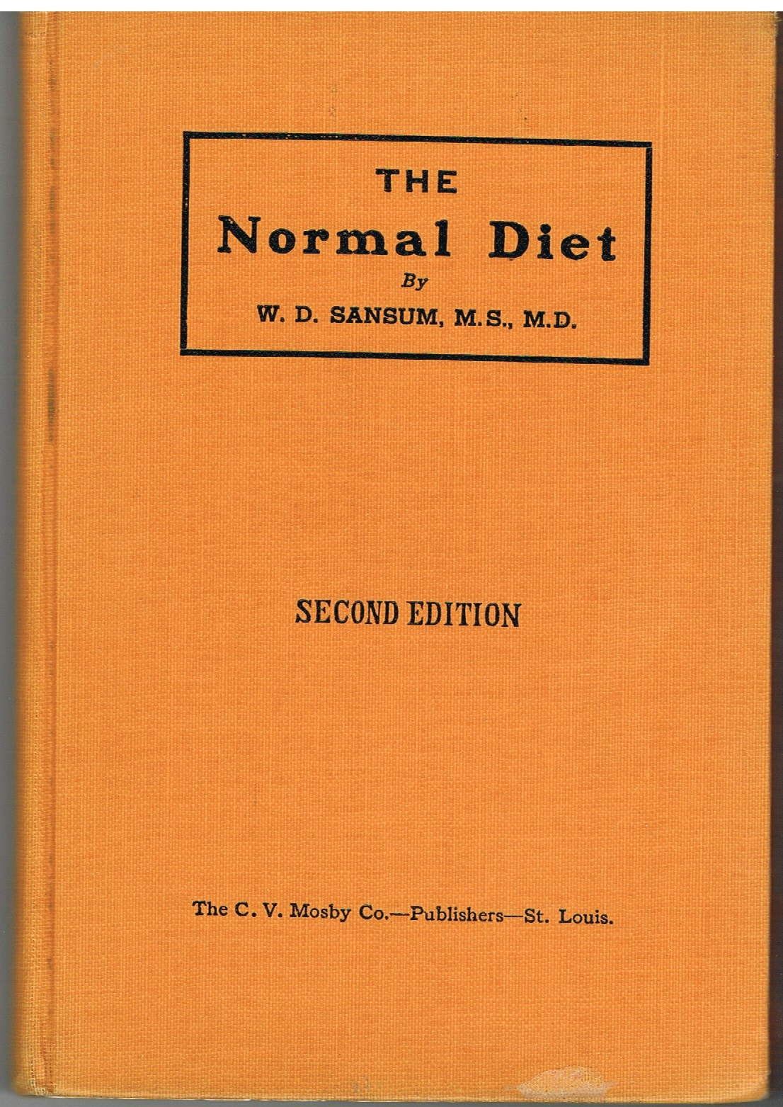 Vintage 1928 Book of The Normal Diet by W. D. Sansum