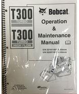 Bobcat T300 Track Loader Operation & Maintenance Manual Owner's 1 #6901935 - $23.00+