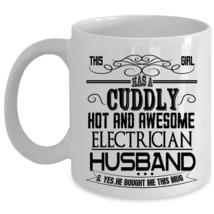 Marry Coffee Mug, This Girl Has An Awesome Electrician Husband Cup - $17.99