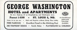 George Washington Hotel and Apartments St Louis Missouri 1956 Travel Tou... - $10.99