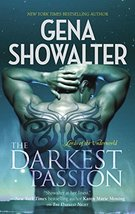 The Darkest Passion (Lords of the Underworld) Showalter, Gena - $4.46