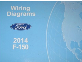 2014 Ford Truck f150 f-150 Electrical Wiring Diagram Manual OEM Factory - $128.65
