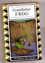 Thornton W. Burgess ADVENTURES OF GRANDFATHER FROG 1964  Ex++ Canadian E... - $9.62
