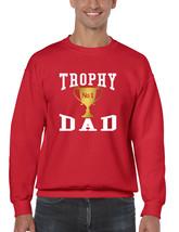 Men's Sweatshirt Trophy Dad Love Father Shirt Daddy Cool Gift - $19.94+
