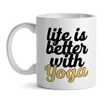 Life Is Better With Yoga Office Tea White Coffee Mug 11OZ - $17.59