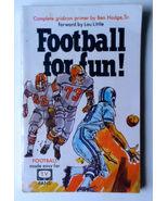 Football For Fun - 1969 4th edition - $24.00