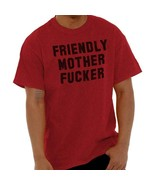 Friendly Mother F*cker Fashion Pulp Harley Dope Hipster Indie T-Shirt Tee - $7.99+