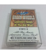 50 Wagon Wheels Legendary Songs of the Old West Cassette Tape Classics 1992 - $13.99