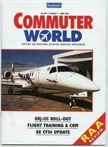 Commuter World Magazine June 1998 Serving the Regional Aviation Industry - $13.86