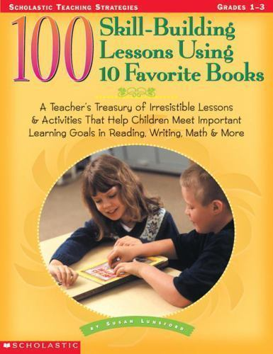 Primary image for 100 Skill Building lessons using favorite books teacher resource lunsford gr 1-3