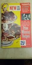 Vintage 1st Edition 1953 Cookbook Pillsbury 100 Prize-Winning Recipes Bo... - $7.99