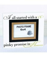 It All Started With a Pinky Promise In Heaven, Wood Picture Photo Frame  - $19.75