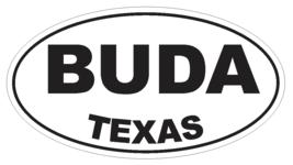 Buda Texas Oval Bumper Sticker or Helmet Sticker D3225 Euro Oval - $1.39+