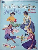 VINTAGE UNCUT 1966 PEG ,NAN, KAY & SUE PAPER DOLLS~#1 REPRODUCTION~UNIQU... - $19.99