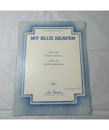 Vintage My Blue Heaven Sheet Music Leo Feist Inc George Whiting Walter D... - $3.95
