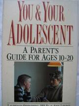 You and Your Adolescent: A Parents' Guide for Ages 10 to 20 [Mar 01, 1990] Stein
