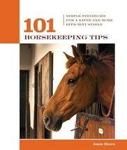101 Horsekeeping Tips : Simple Strategies : Jessie Shiers : VeryGood Sof... - $6.95