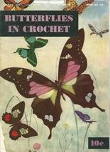 Butterflies In Crochet Pattern Book 272 J.& P. Coats Vintage 1951 - $6.99