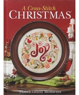 Handcrafted Moments A Cross Stitch Christmas book Cross Stitch & Needlew... - $36.00