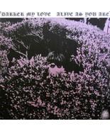DARKER MY LOVE POSTER PRINTED ON VINYL (V8) - $11.29