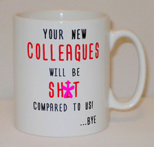 Your New Colleague Mug Can Personalise Funny Coworker Leaving Job Good L... - $9.66