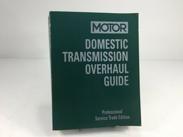 1998-2002 MOTOR Domestic Transmission Overhaul Guide Professional Edition - $124.99
