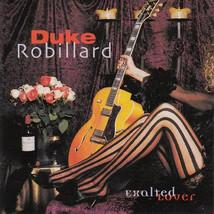 Duke Robillard – Exalted Lover  CD - $9.99