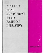 Applied Flat Sketching for the Fashion Industry How To Book - $11.00