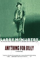 Anything for Billy: A Novel [Paperback] McMurtry, Larry image 3
