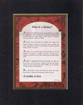Touching and Heartfelt Poem for Mothers - What Is A Mother? Poem on 11 x... - $15.79