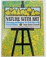 Nature with Art : Classroom and Outdoor Art Activities with Natural History - $10.45