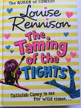 THE TAMING OF THE TIGHTS - LOUISE RENNISON (UK HARDBACK) - $1.46