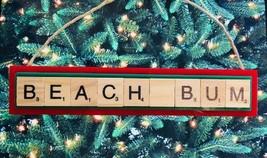 Beach Bum Christmas Ornament Scrabble Tiles Surf Tanning Scuba Snorkel H... - $8.90