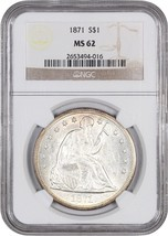 1871 $1 NGC MS62 - Liberty Seated Dollar - Attractive Seated Dollar - $3,084.60