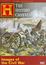 THE HISTORY CHANNEL PRESENTS: IMAGES OF THE CIVIL WAR NEW DVD - $77.10