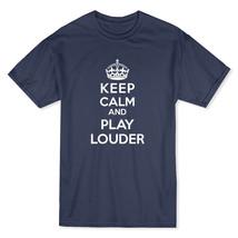 Keep Calm and Play Louder Men's Royal Blue T-shirt - $17.81+