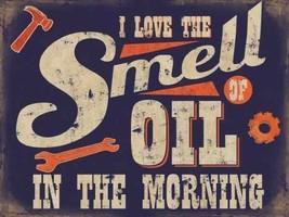 I love the smell of oil in the morning. Garage Fridge Magnet - $3.33