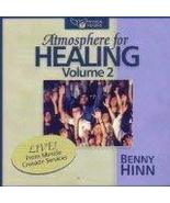 Atmosphere for Healing 2: Benny Hinn Ministries Featuring Special Crusad... - $15.95