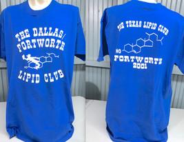 Dallas Fort Worth Lipid Club 2001 XXL T-Shirt  - $13.75