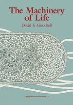 The Machinery of Life Goodsell, David S. - $16.41