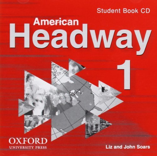 American Headway 1: Student Book CDs (2) Soars, Liz and Soars, John