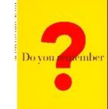 Do You Remember?: The Book That Takes You Back Gitter, Michael - $3.71